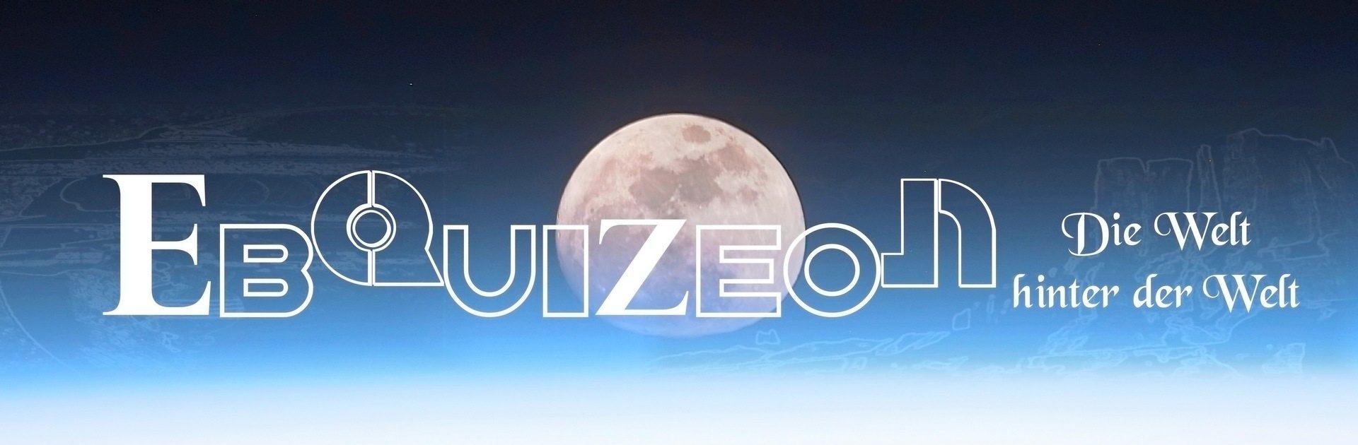 EBQUIZEON – Die Welt hinter der Welt